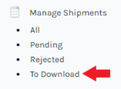 Manage Shipment to Download Option